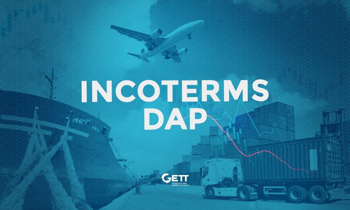 Incoterm DAP: O que é