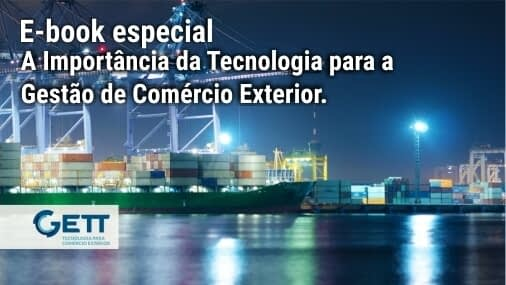 A Importância da Tecnologia para a Gestão de Comércio Exterior