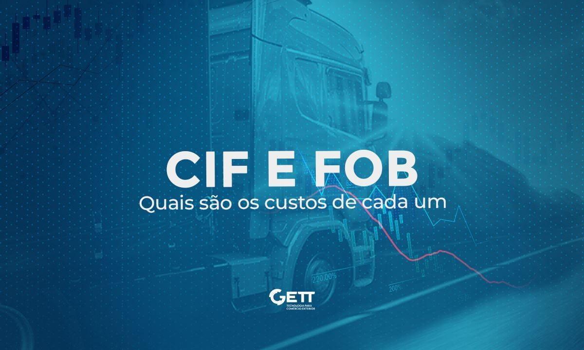 Fretes CIF e FOB: Quais são os custos de cada um
