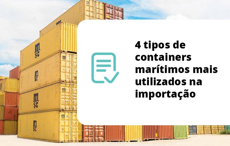 4 tipos de containers marítimos mais utilizados na importação