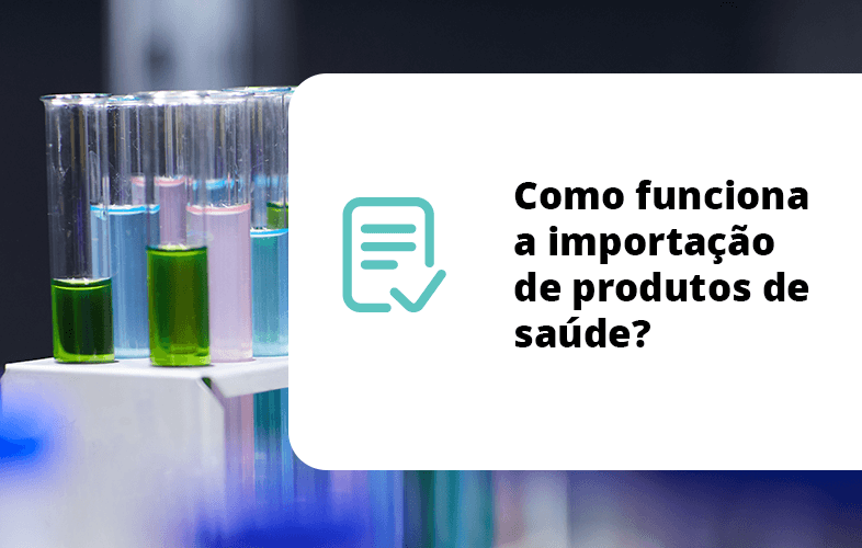 Como funciona a importação de produtos de saúde?